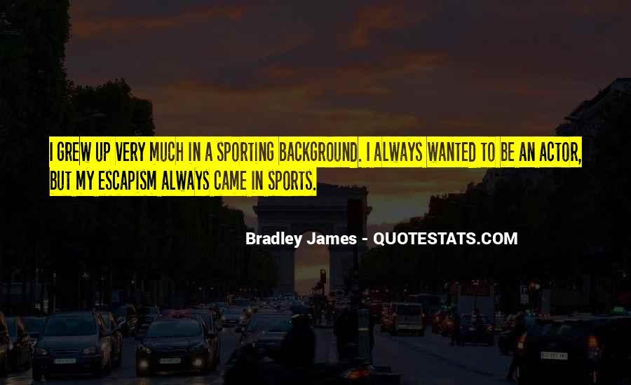 Best Escapism Quotes #84929