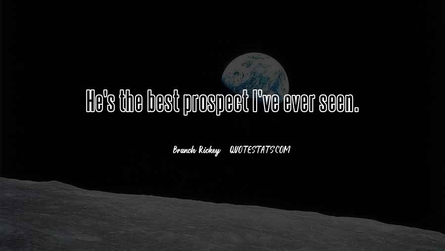 Best Ever Seen Quotes #722594