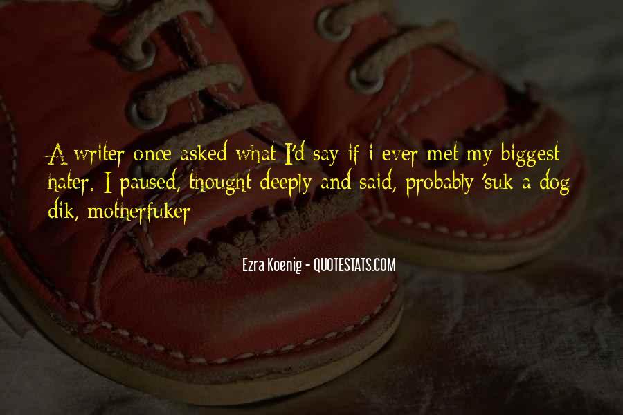 Best Ezra Koenig Quotes #544671