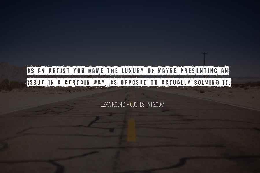 Best Ezra Koenig Quotes #559494