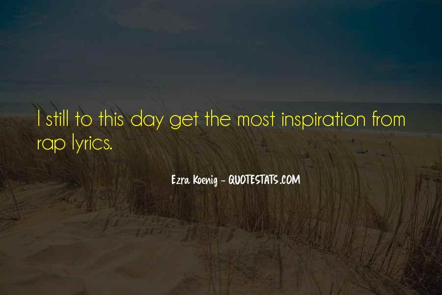 Best Ezra Koenig Quotes #799337
