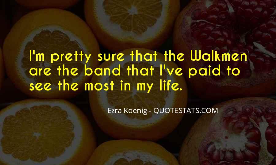 Best Ezra Koenig Quotes #912359