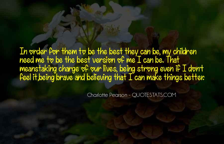 Best Feel Better Quotes #1364157