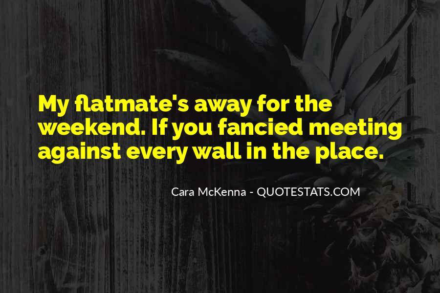 Best Flatmate Quotes #1824524