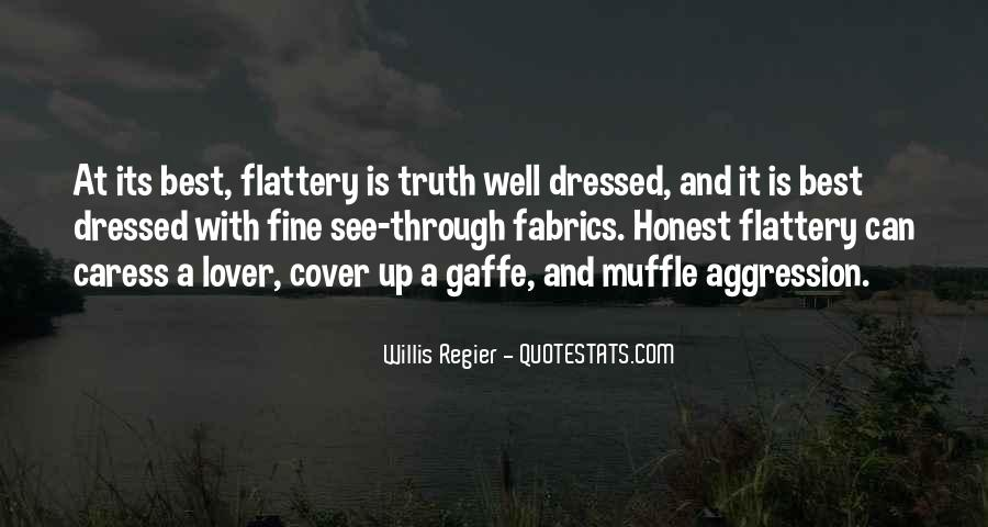 Best Flattery Quotes #1026659