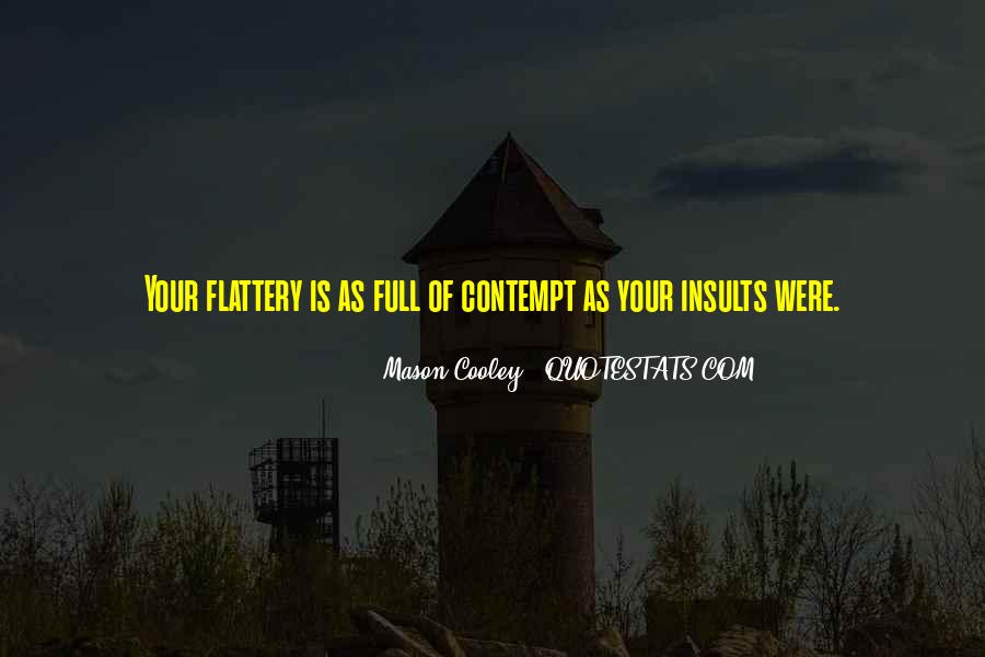 Best Flattery Quotes #146304