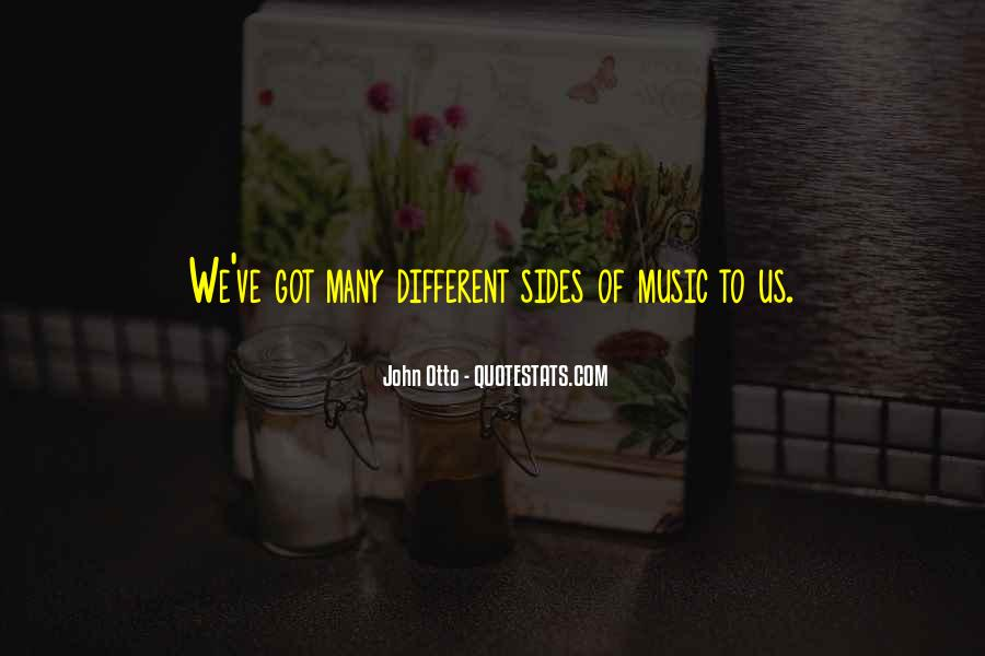 Quotes About Many Sides #1225495