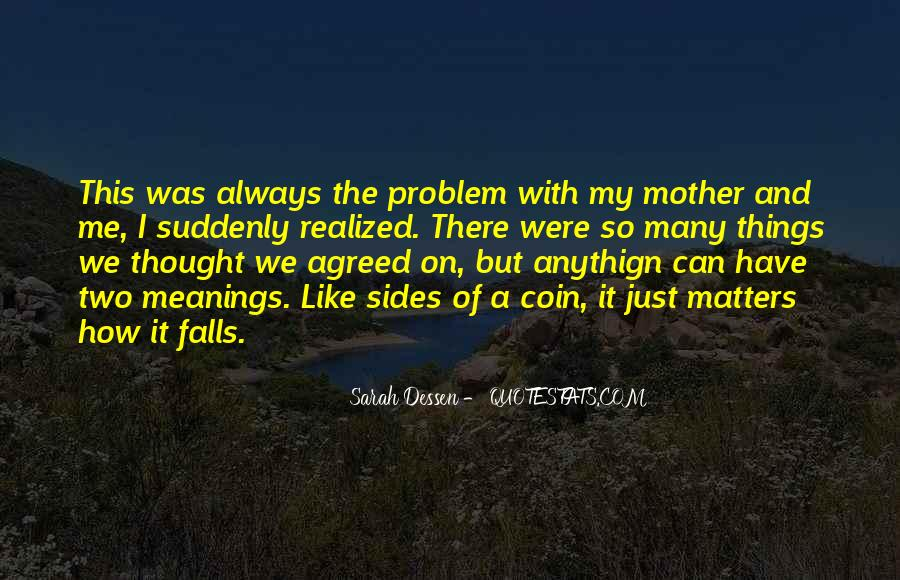 Quotes About Many Sides #255501