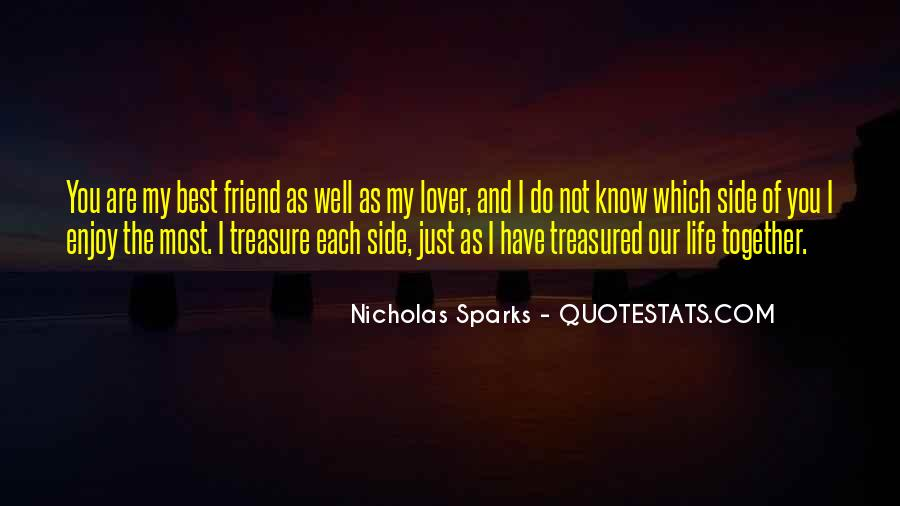 Best Friend And Love Of My Life Quotes #1038433