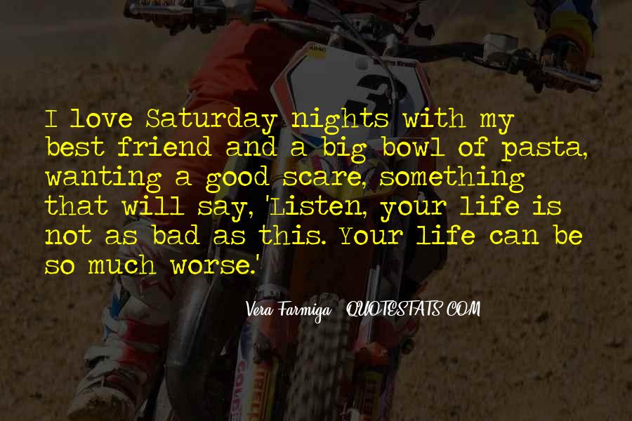 Best Friend And Love Of My Life Quotes #1141017