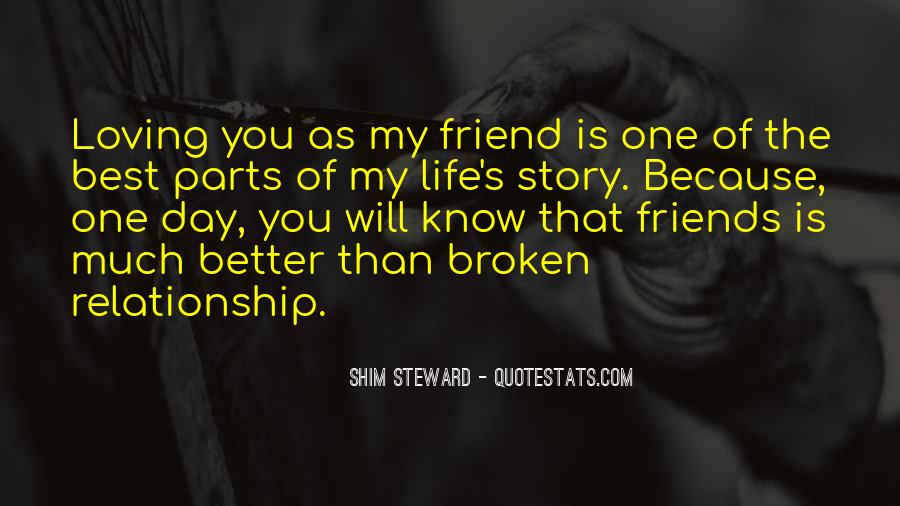 Best Friend And Love Of My Life Quotes #1679547