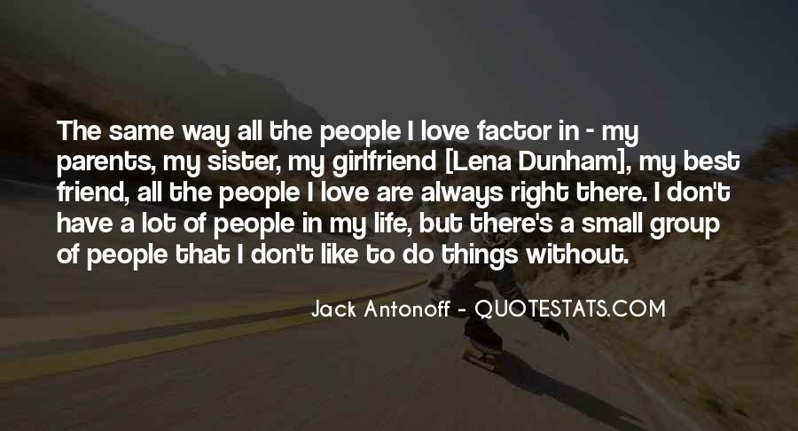 Best Friend And Love Of My Life Quotes #209984