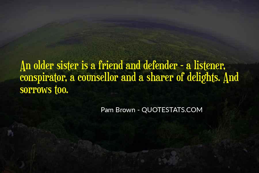 Top 60 Best Friend And Sister Quotes: Famous Quotes ...