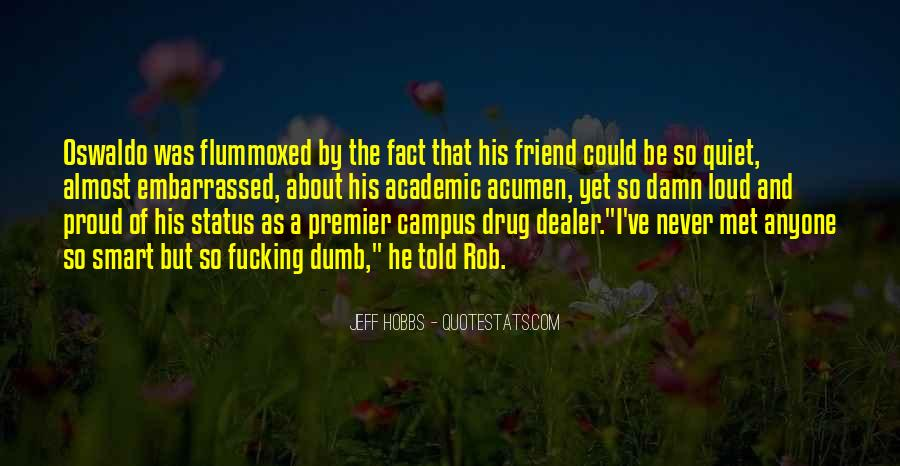 Best Friend Dumb Quotes #1640830