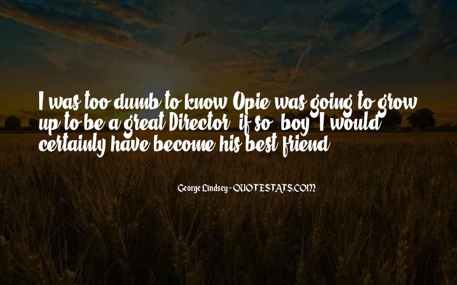 Best Friend Dumb Quotes #705345