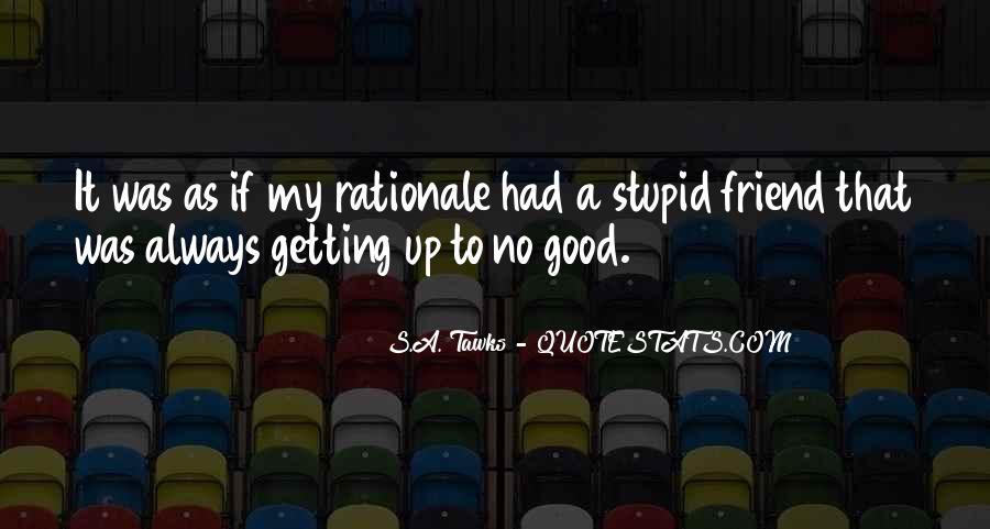 Best Friend Dumb Quotes #828843