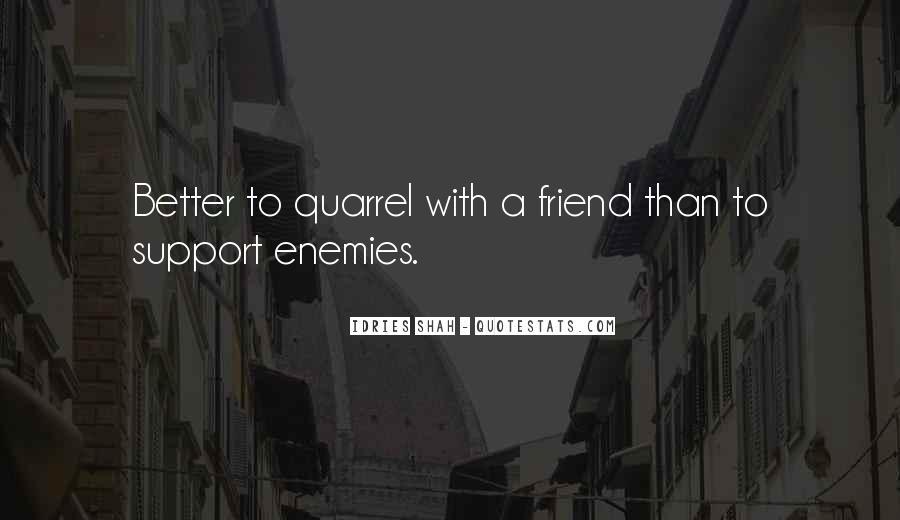 Best Friend Quarrel Quotes #1071249