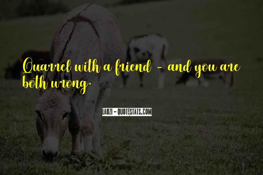 Best Friend Quarrel Quotes #371720