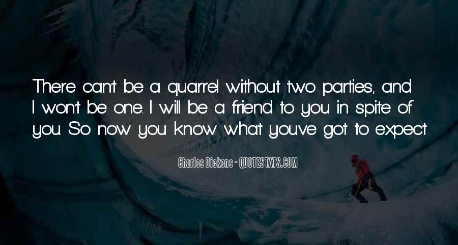 Best Friend Quarrel Quotes #548727