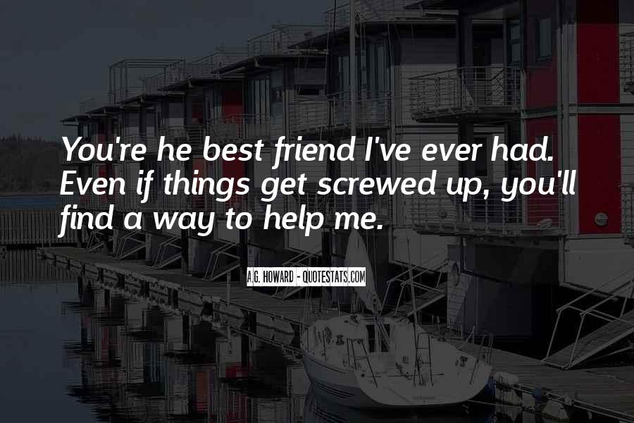 Best Friend Screwed Me Over Quotes #1543761