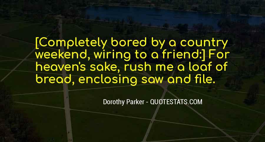 Best Friend Weekend Quotes #329128