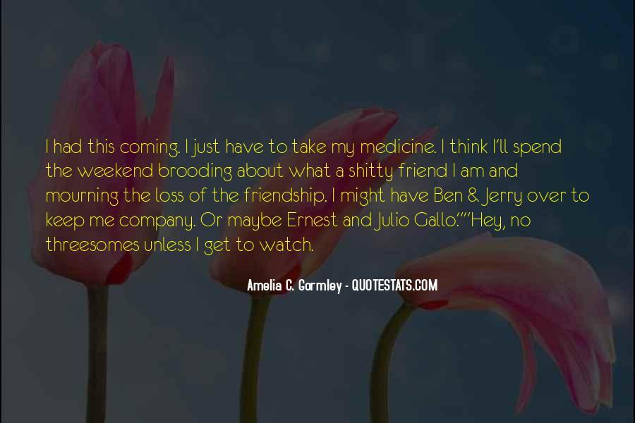 Best Friend Weekend Quotes #441512