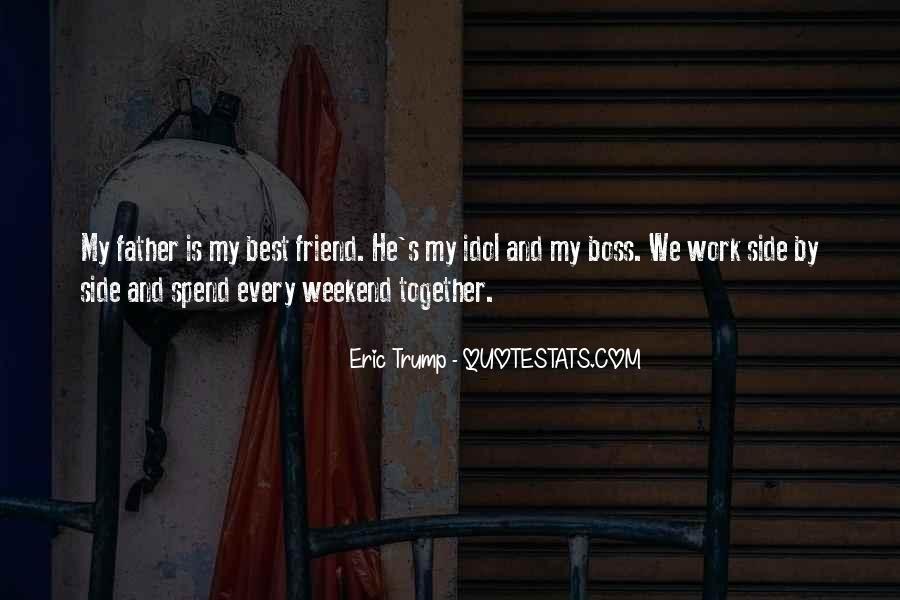 Best Friend Weekend Quotes #729581