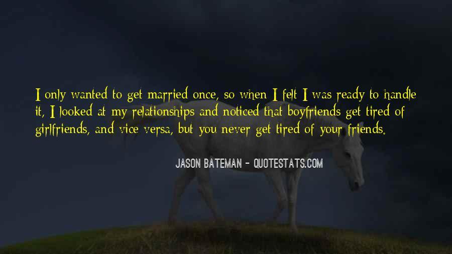 Best Friends And Boyfriends Quotes #1515744