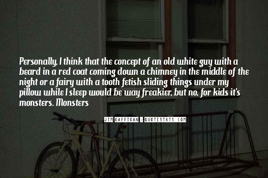 Quotes About The Tooth Fairy #1060487