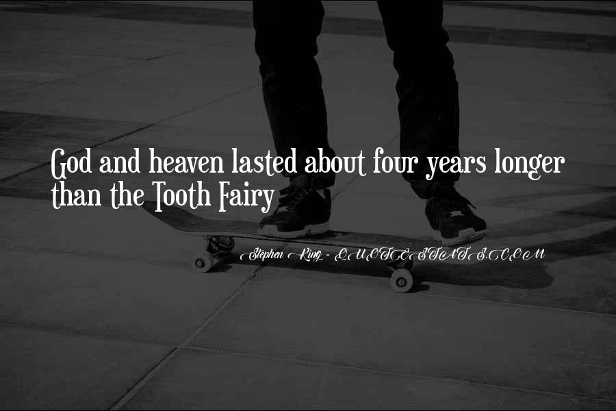 Quotes About The Tooth Fairy #1084123
