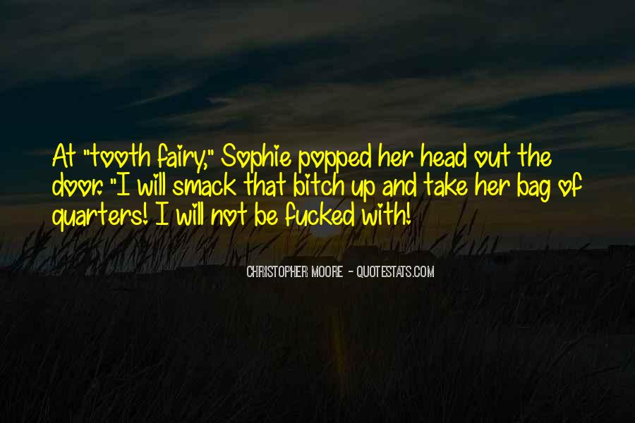 Quotes About The Tooth Fairy #1258008