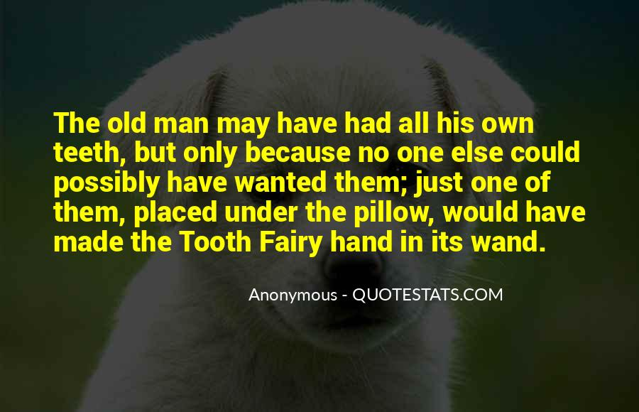 Quotes About The Tooth Fairy #1752402