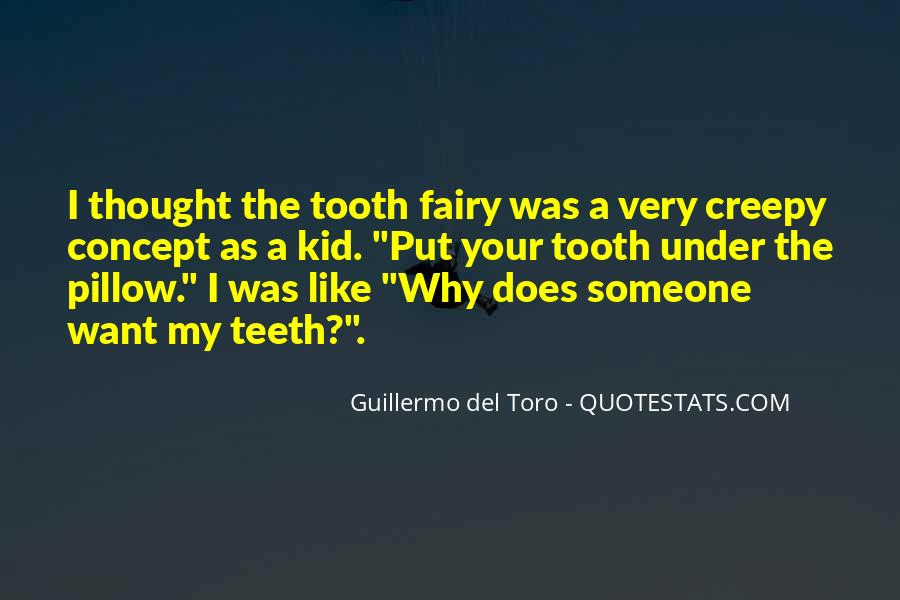 Quotes About The Tooth Fairy #846600