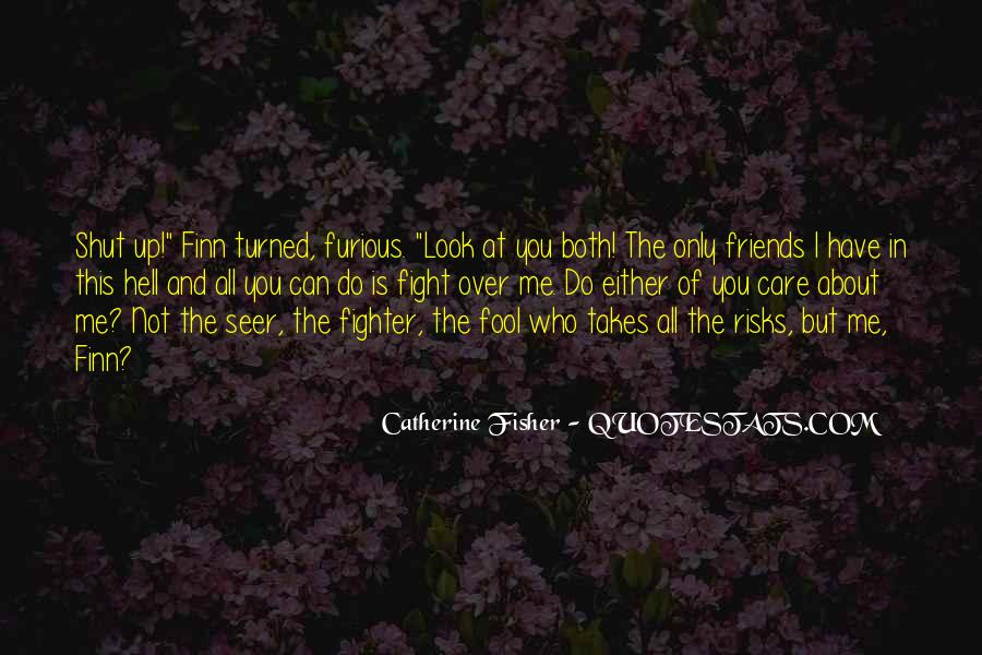 Best Friends May Fight Quotes #210782