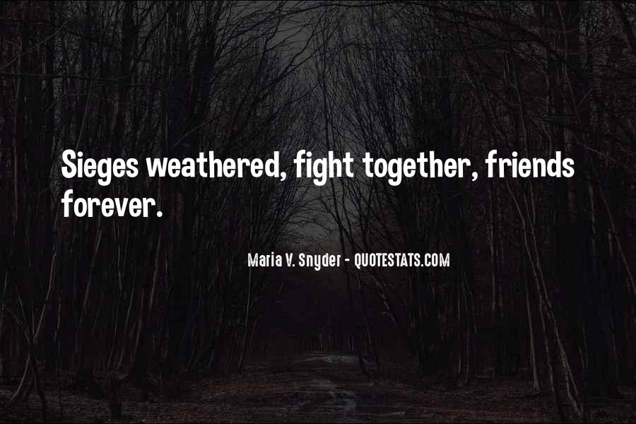 Best Friends May Fight Quotes #562655