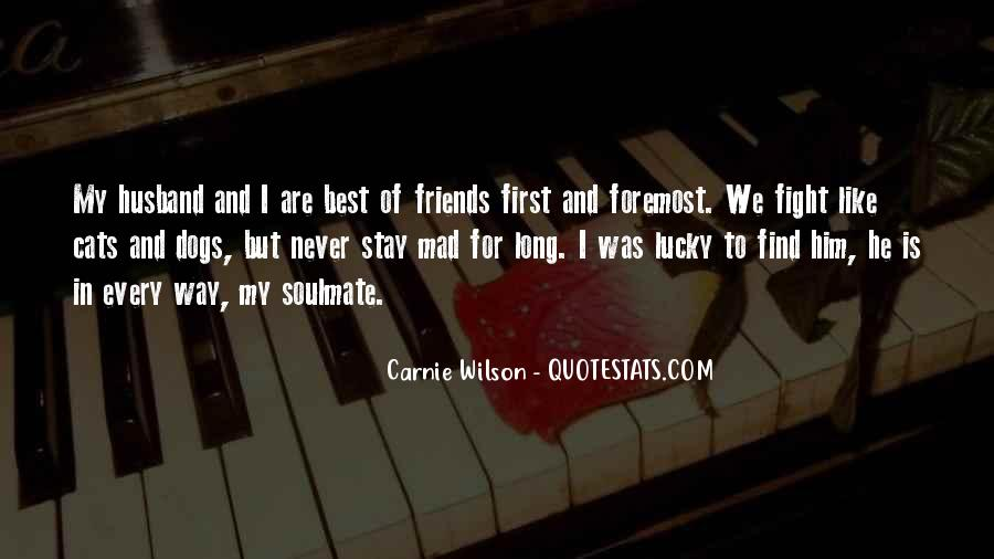 Best Friends May Fight Quotes #584365