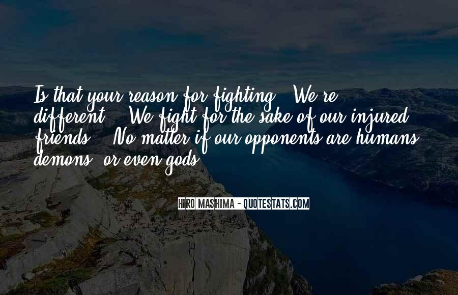 Best Friends May Fight Quotes #862401