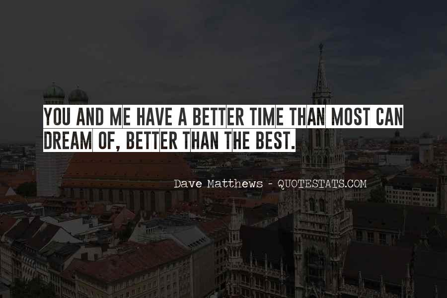 Best Friendship Time Quotes #1737914