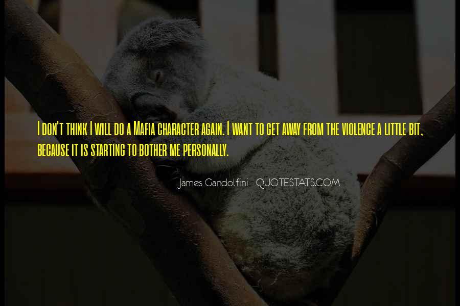 Best Gandolfini Quotes #1233746