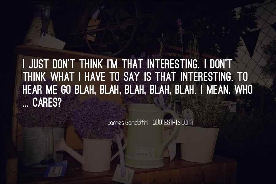 Best Gandolfini Quotes #494839