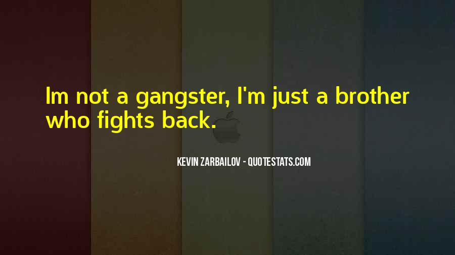 Best Gangster Life Quotes #1082469