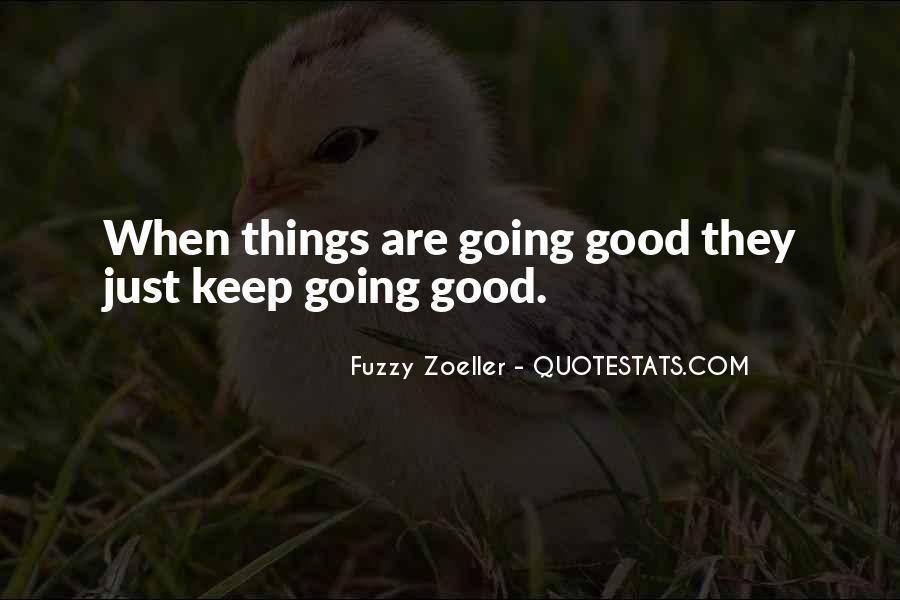 Best Get Fuzzy Quotes #174323