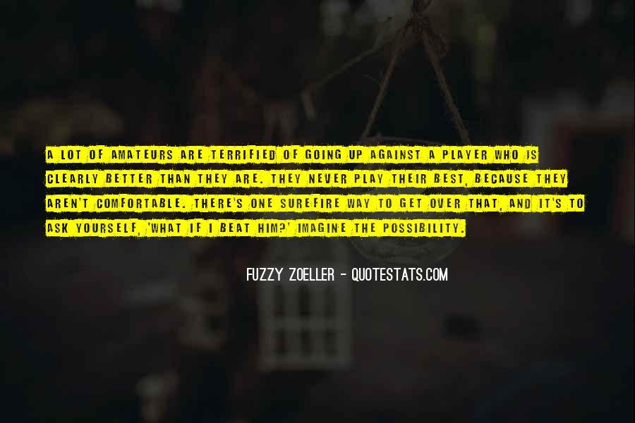 Best Get Fuzzy Quotes #955220