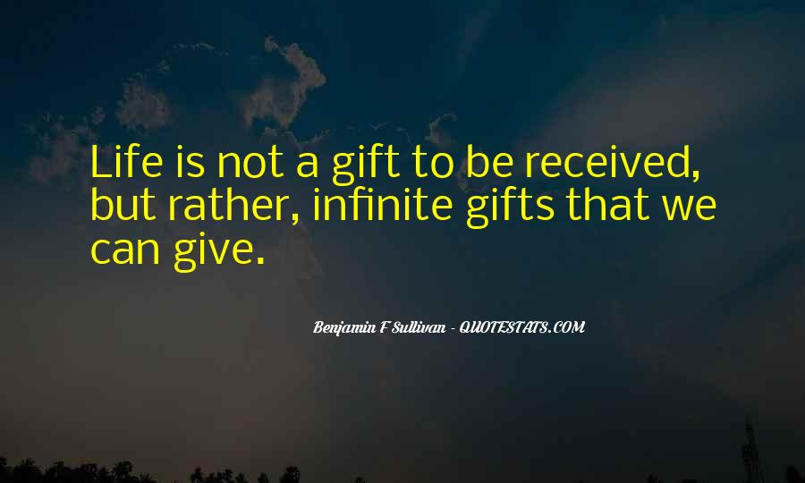 Best Gift Ever Received Quotes #1189605