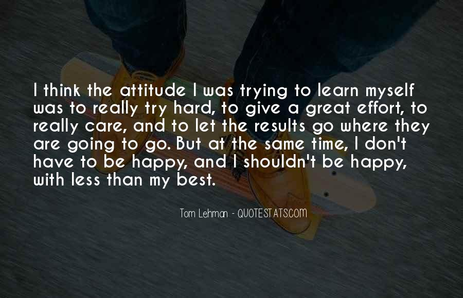 Best Go Hard Quotes #241103