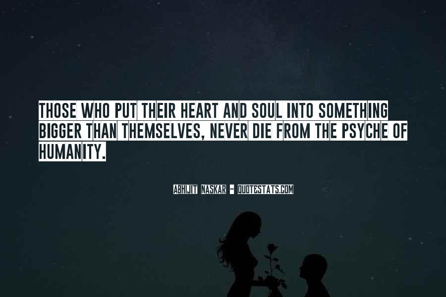 Best Heart And Soul Quotes #15108
