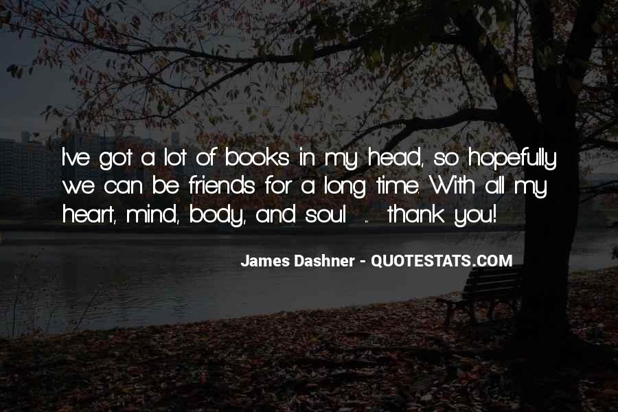 Best Heart And Soul Quotes #25192
