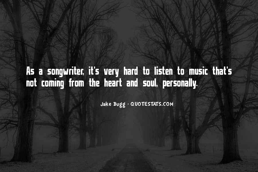 Best Heart And Soul Quotes #2590