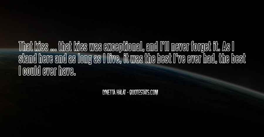 Best I Never Had Quotes #1491159
