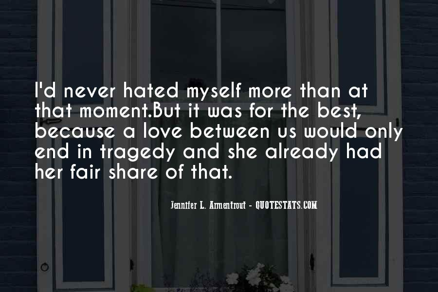 Best I Never Had Quotes #712565